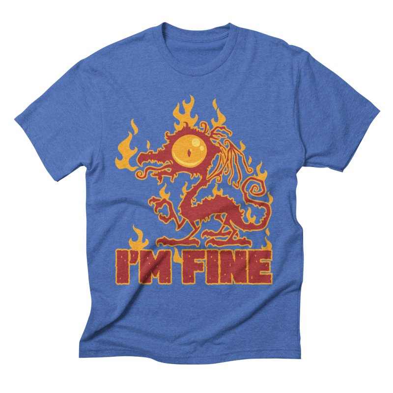I'm Fine Burning Dragon Men's T-Shirt by Fizzgig's Artist Shop