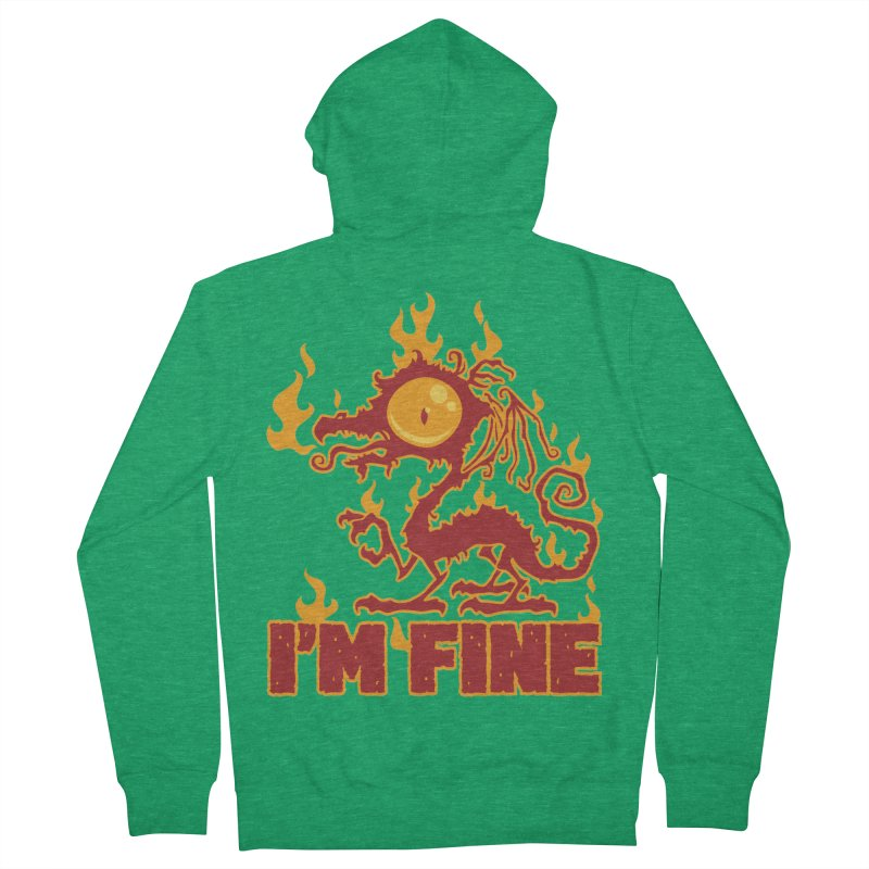 I'm Fine Burning Dragon Men's Zip-Up Hoody by Fizzgig's Artist Shop