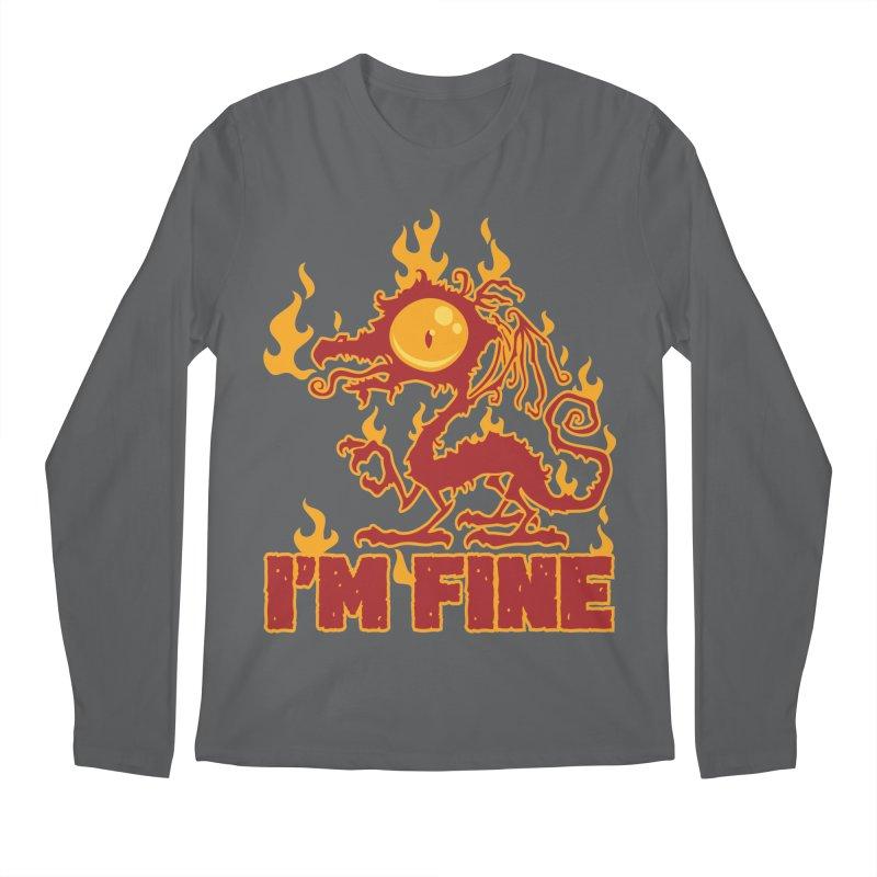 I'm Fine Burning Dragon Men's Longsleeve T-Shirt by Fizzgig's Artist Shop