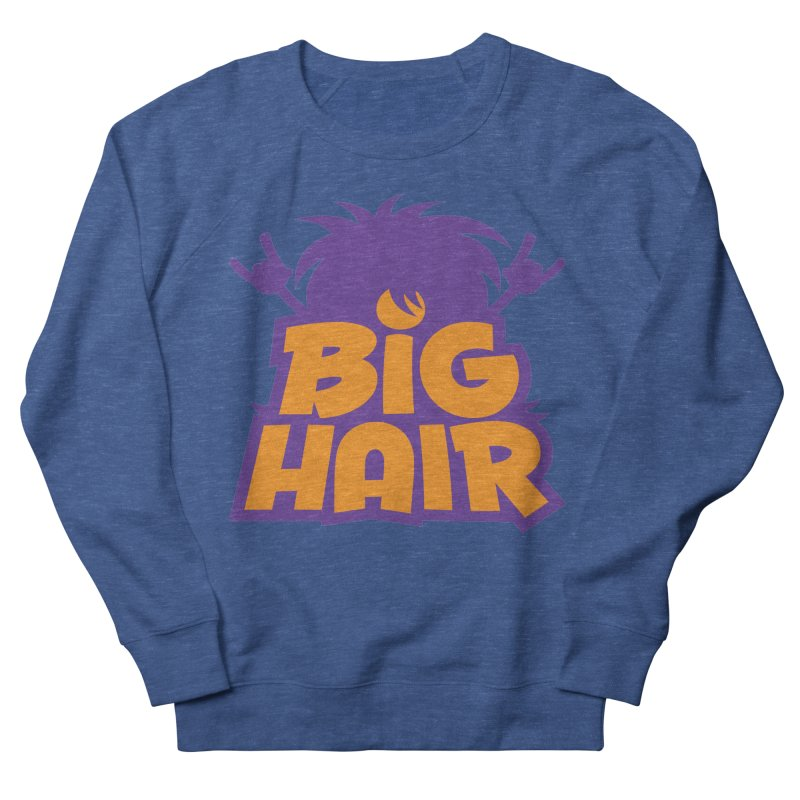 Big Hair Band Logo Men's Sweatshirt by Fizzgig's Artist Shop