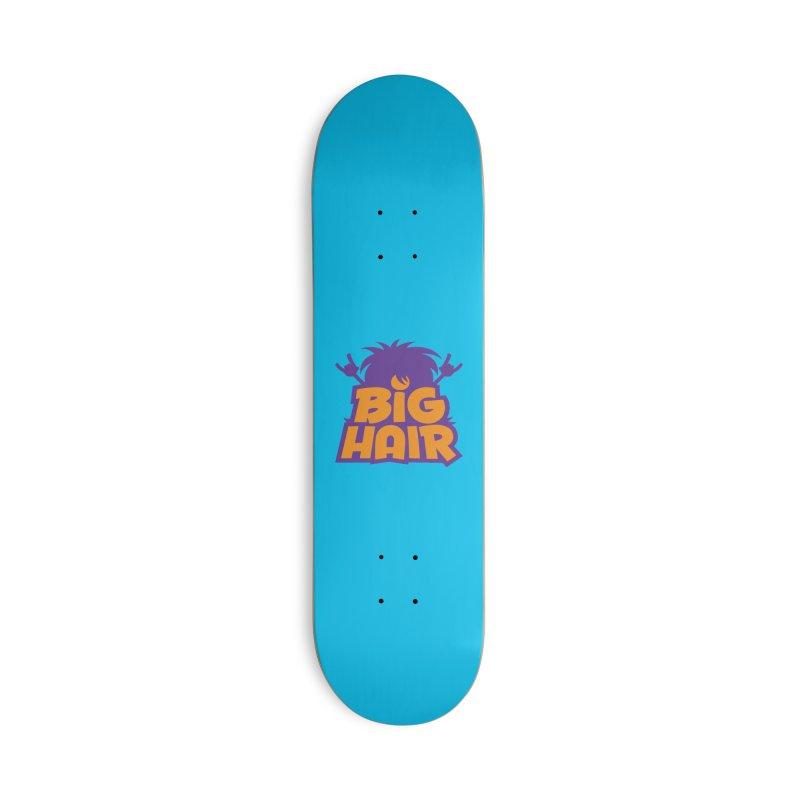 Big Hair Band Logo Accessories Skateboard by Fizzgig's Artist Shop