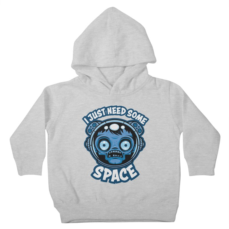 Zombie Astronaut Needs Some Space Kids Toddler Pullover Hoody by Fizzgig's Artist Shop