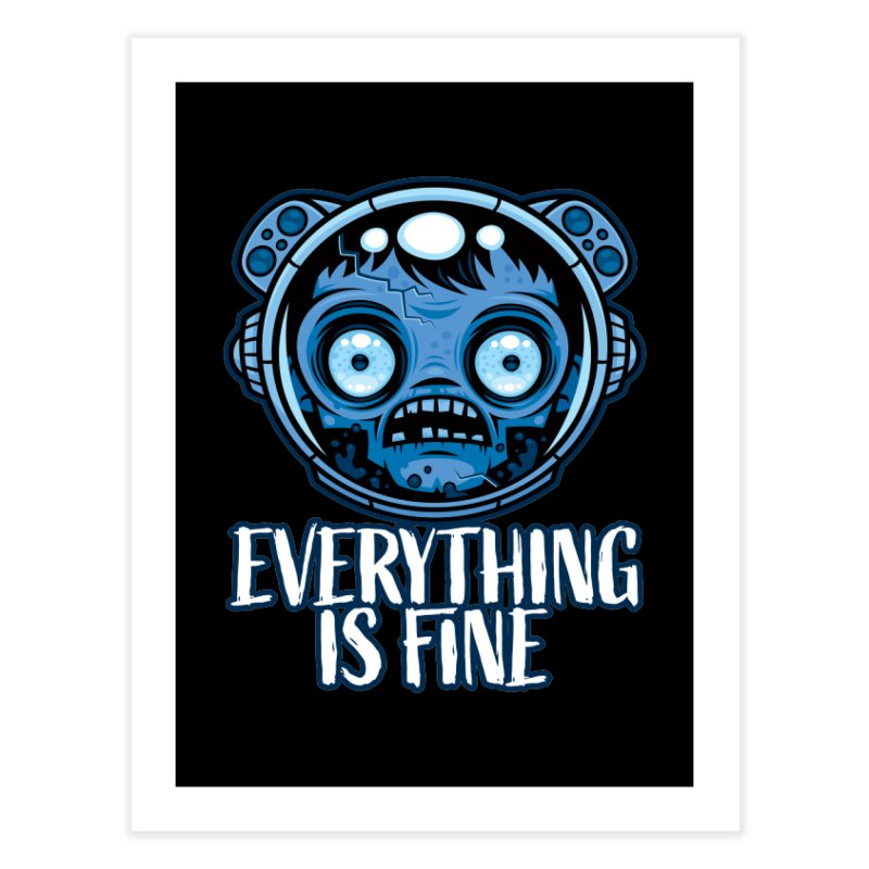 Zombie Astronaut Is Fine Home Fine Art Print by Fizzgig's Artist Shop
