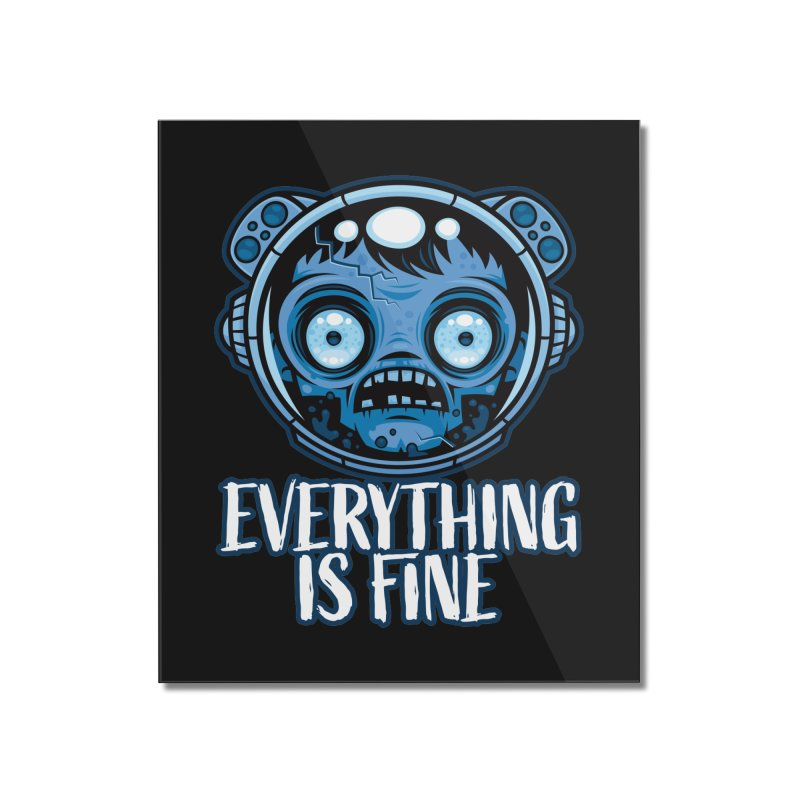Zombie Astronaut Is Fine Home Mounted Acrylic Print by Fizzgig's Artist Shop