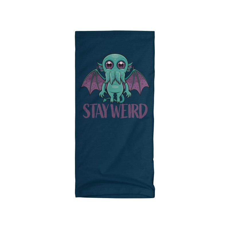 Stay Weird Cute Cthulhu Monster Accessories Neck Gaiter by Fizzgig's Artist Shop