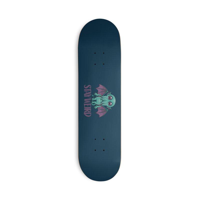 Stay Weird Cute Cthulhu Monster Accessories Skateboard by Fizzgig's Artist Shop