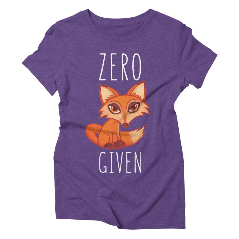 Zero Fox Given Women's Triblend T-Shirt by Fizzgig's Artist Shop
