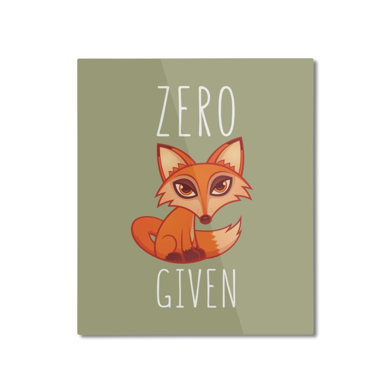 Zero Fox Given Home Mounted Aluminum Print by Fizzgig's Artist Shop