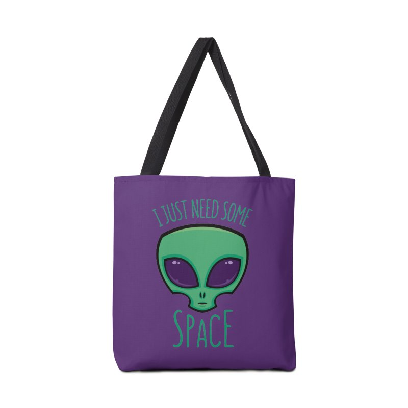 I Just Need Some Space Alien Accessories Bag by Fizzgig's Artist Shop