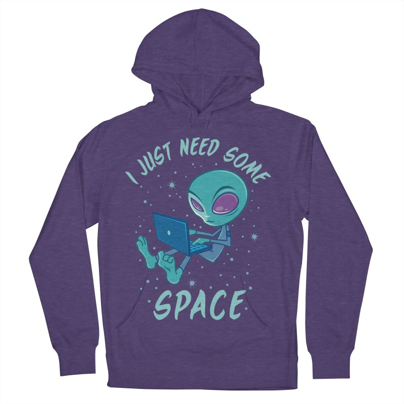 I Just Need Some Space Alien with Laptop Men's Pullover Hoody by Fizzgig's Artist Shop