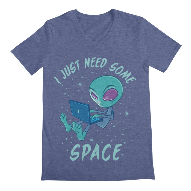 I Just Need Some Space Alien with Laptop Men's V-Neck by Fizzgig's Artist Shop