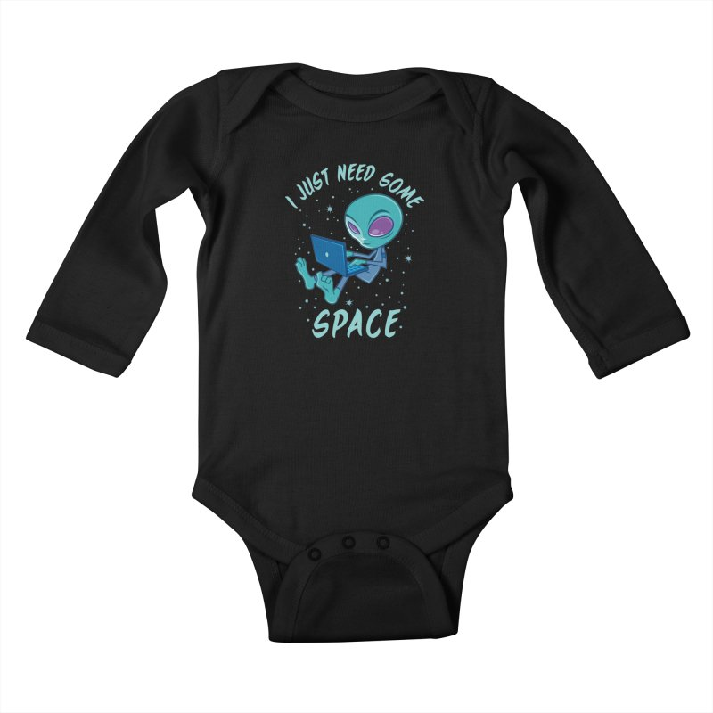 I Just Need Some Space Alien with Laptop Kids Baby Longsleeve Bodysuit by Fizzgig's Artist Shop