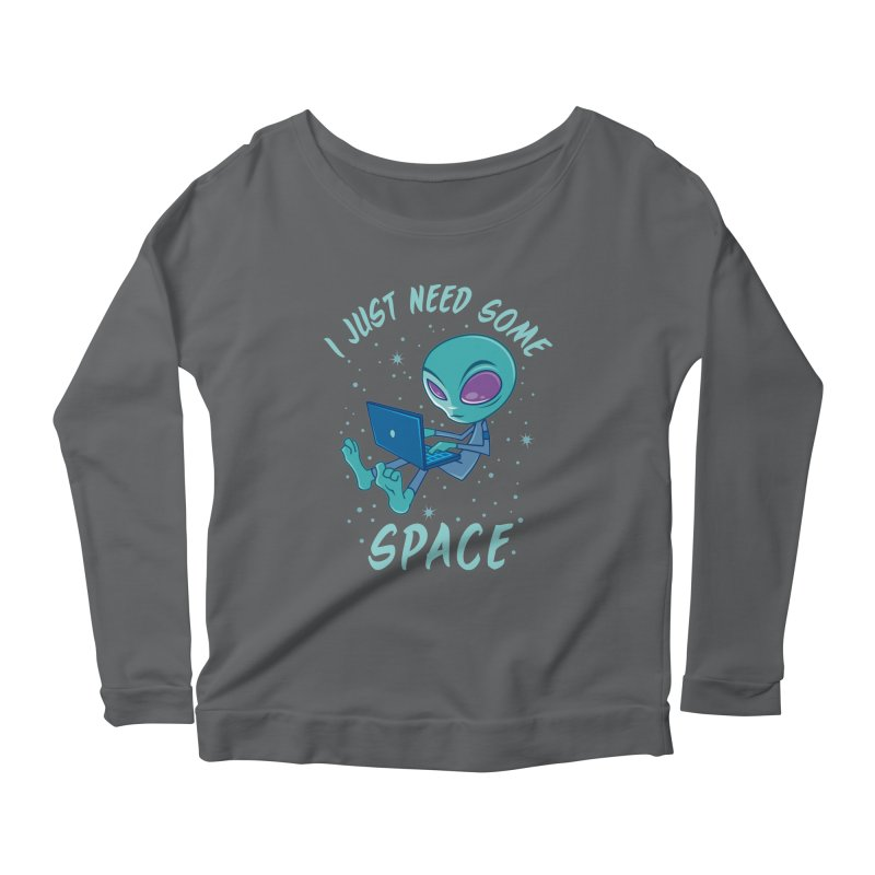 I Just Need Some Space Alien with Laptop Women's Longsleeve Scoopneck  by Fizzgig's Artist Shop