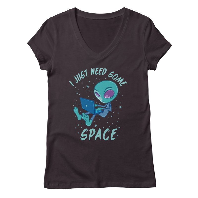 I Just Need Some Space Alien with Laptop Women's V-Neck by Fizzgig's Artist Shop