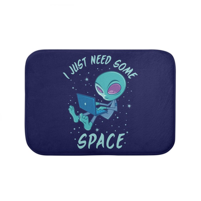 I Just Need Some Space Alien with Laptop Home Bath Mat by Fizzgig's Artist Shop