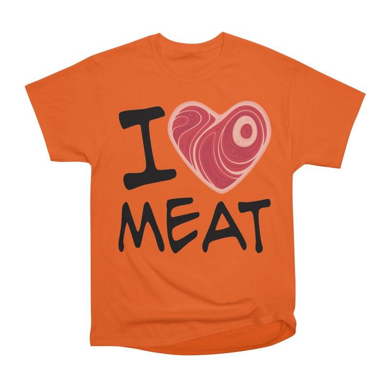 I Love Meat Women's Classic Unisex T-Shirt by Fizzgig's Artist Shop
