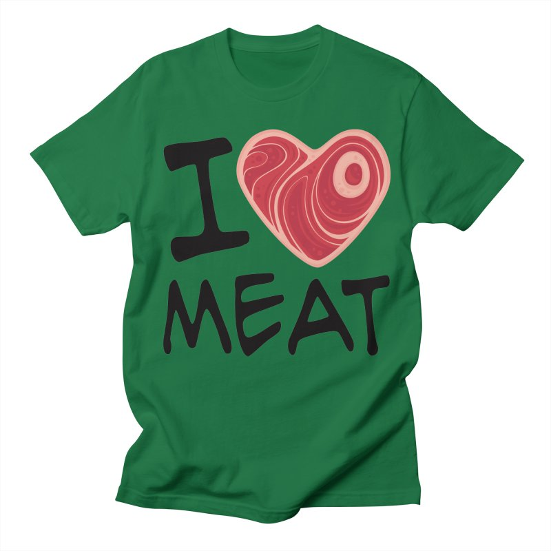 I Love Meat Men's T-Shirt by Fizzgig's Artist Shop