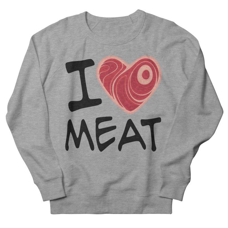I Love Meat Men's Sweatshirt by Fizzgig's Artist Shop