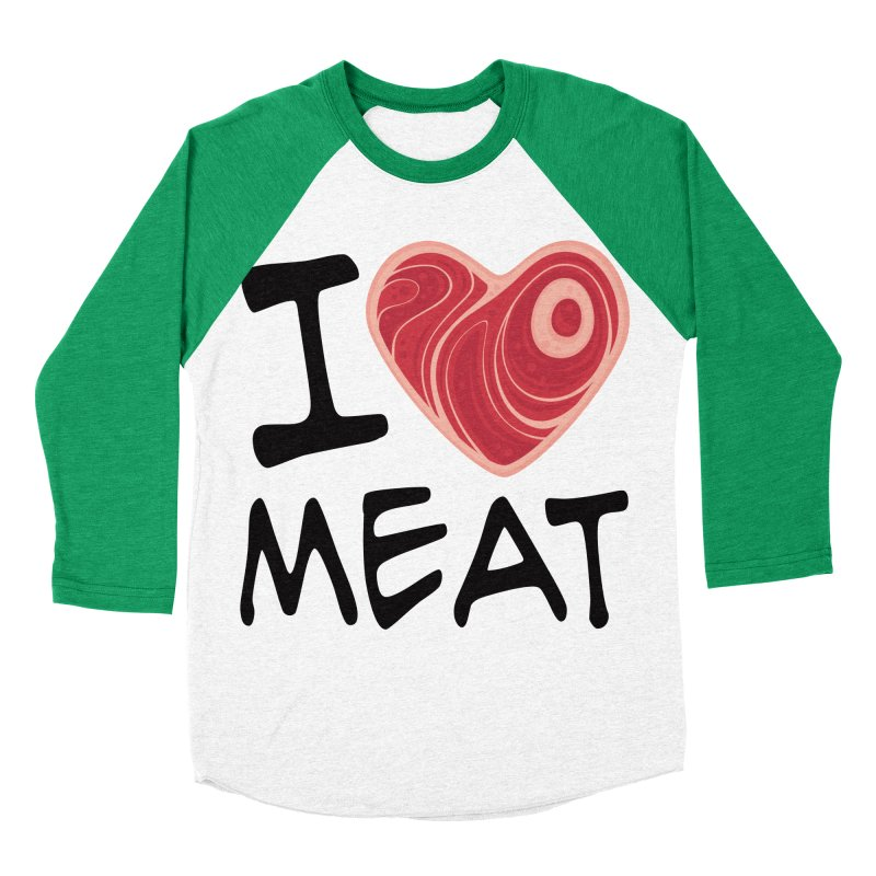 I Love Meat Women's Baseball Triblend T-Shirt by Fizzgig's Artist Shop