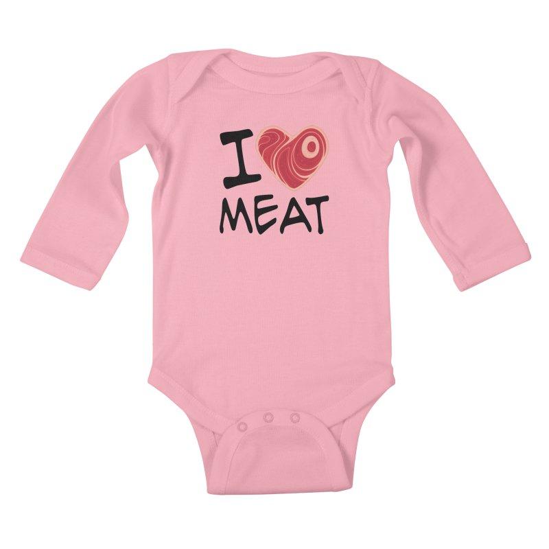 I Love Meat Kids Baby Longsleeve Bodysuit by Fizzgig's Artist Shop