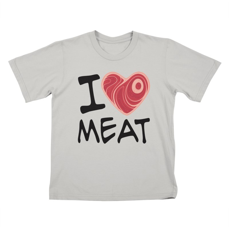 I Love Meat Kids T-Shirt by Fizzgig's Artist Shop