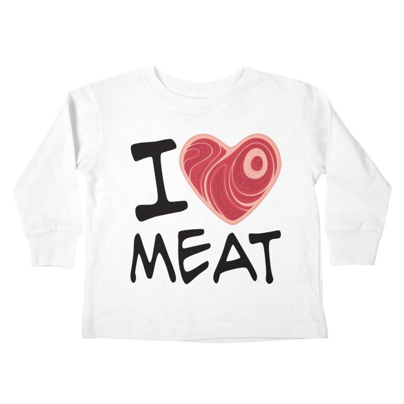 I Love Meat Kids Toddler Longsleeve T-Shirt by Fizzgig's Artist Shop