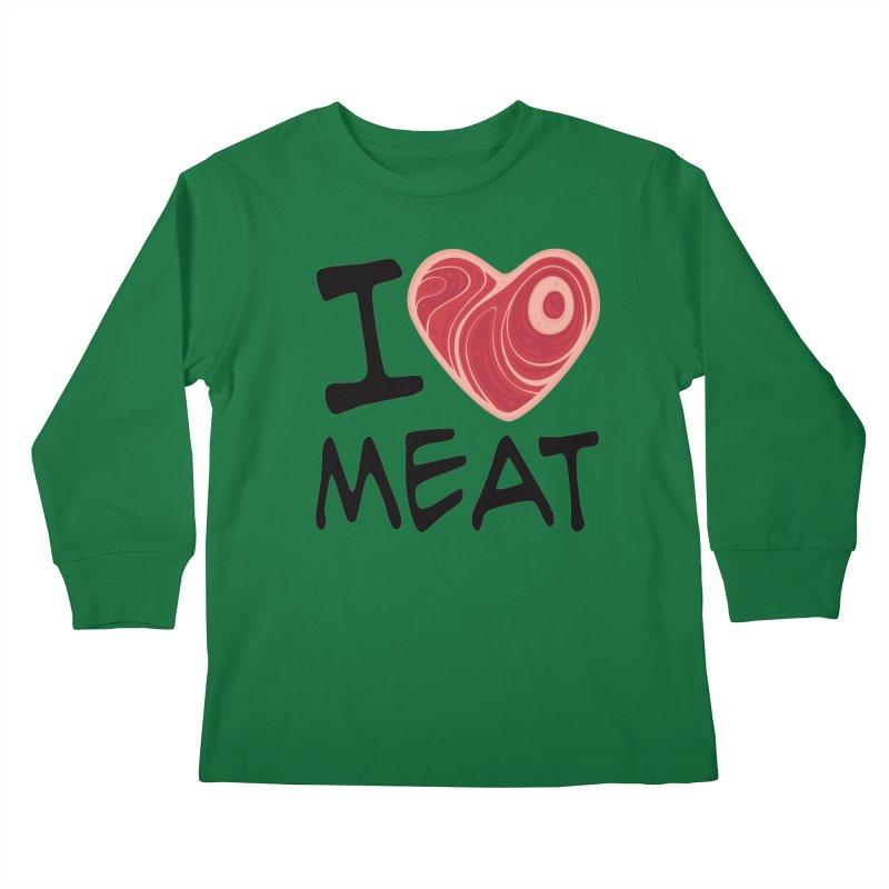 I Love Meat Kids Longsleeve T-Shirt by Fizzgig's Artist Shop