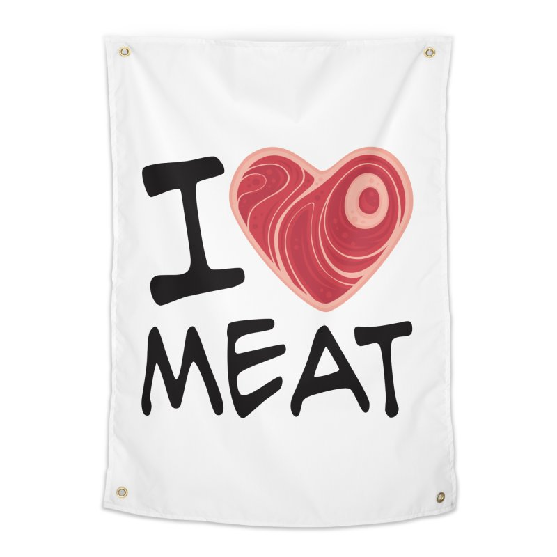 I Love Meat Home Tapestry by Fizzgig's Artist Shop