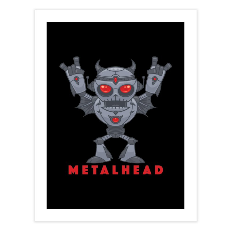 Metalhead - Heavy Metal Robot Devil - With Text Home Fine Art Print by Fizzgig's Artist Shop