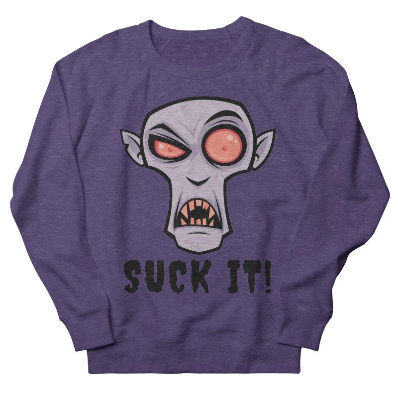 Creepy Vampire Cartoon with Suck It Text Women's French Terry Sweatshirt by Fizzgig's Artist Shop