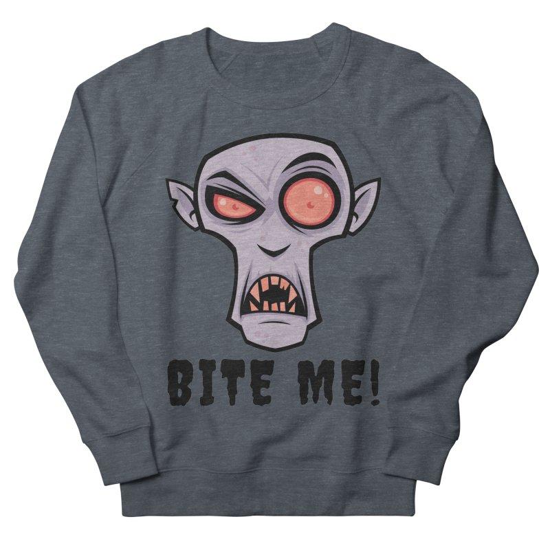 Creepy Vampire Cartoon with Bite Me Text Women's French Terry Sweatshirt by Fizzgig's Artist Shop