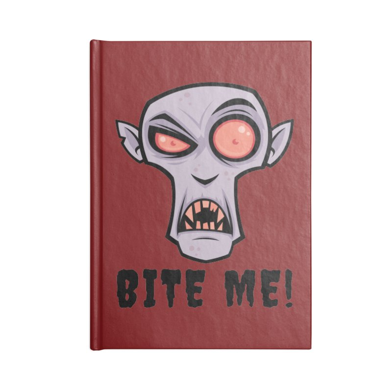 Creepy Vampire Cartoon with Bite Me Text Accessories Notebook by Fizzgig's Artist Shop