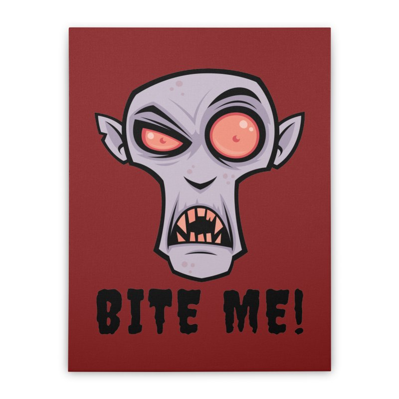 Creepy Vampire Cartoon with Bite Me Text Home Stretched Canvas by Fizzgig's Artist Shop