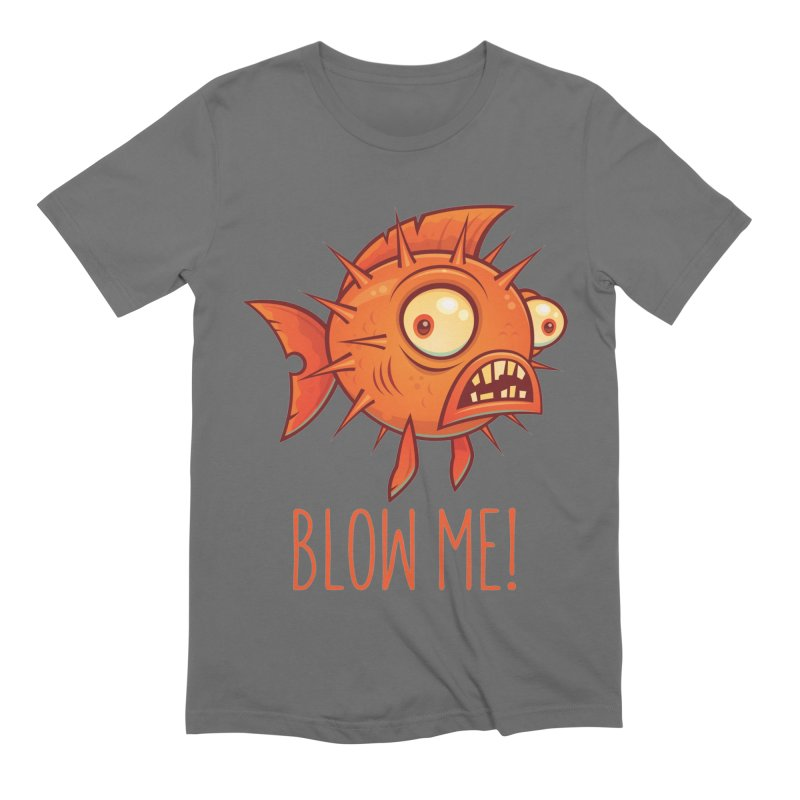 Blow Me Porcupine Blowfish Men's Extra Soft T-Shirt by Fizzgig's Artist Shop
