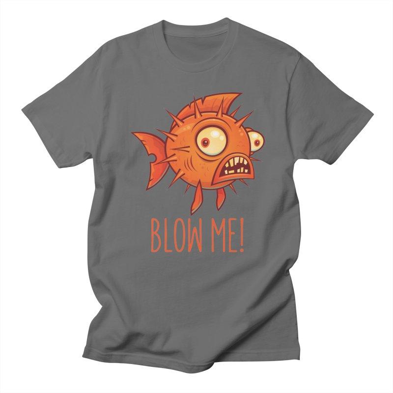Blow Me Porcupine Blowfish Men's T-Shirt by Fizzgig's Artist Shop