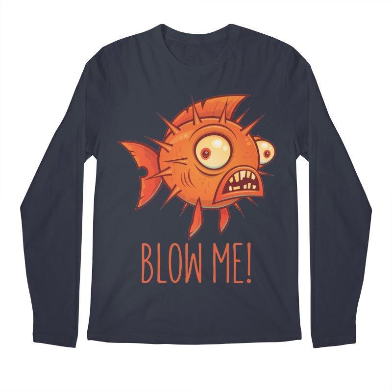 Blow Me Porcupine Blowfish Men's Regular Longsleeve T-Shirt by Fizzgig's Artist Shop