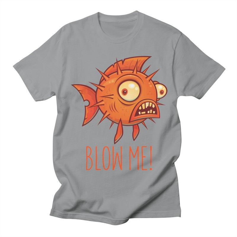 Blow Me Porcupine Blowfish Men's Regular T-Shirt by Fizzgig's Artist Shop