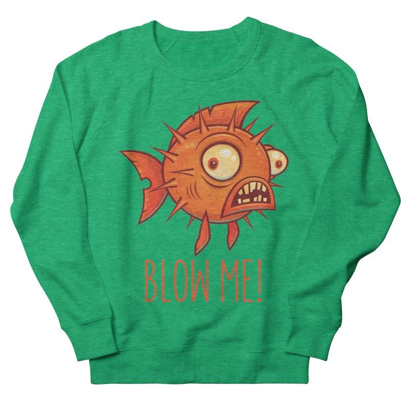 Blow Me Porcupine Blowfish Men's French Terry Sweatshirt by Fizzgig's Artist Shop