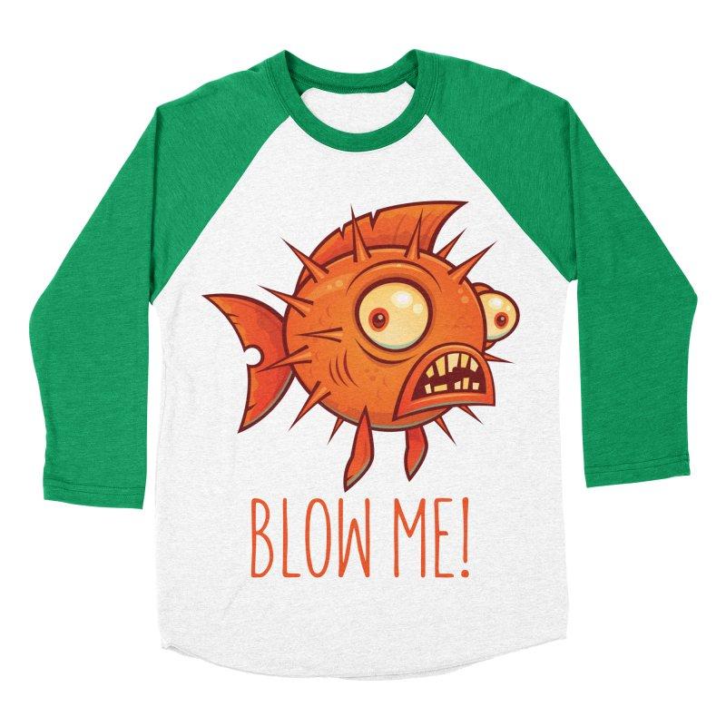 Blow Me Porcupine Blowfish Women's Baseball Triblend Longsleeve T-Shirt by Fizzgig's Artist Shop