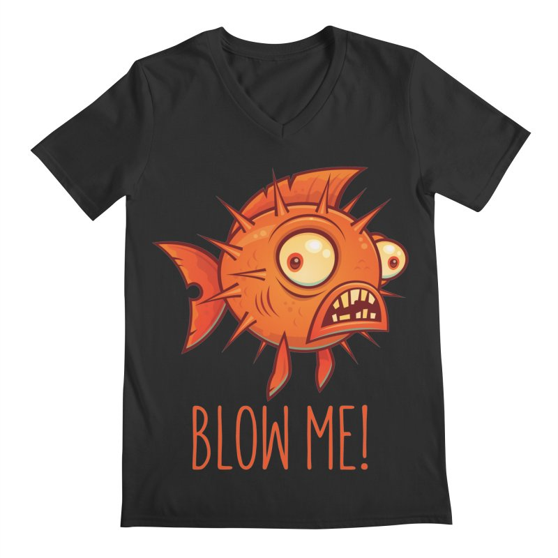 Blow Me Porcupine Blowfish Men's Regular V-Neck by Fizzgig's Artist Shop