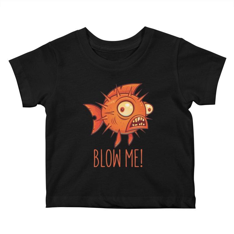 Blow Me Porcupine Blowfish Kids Baby T-Shirt by Fizzgig's Artist Shop