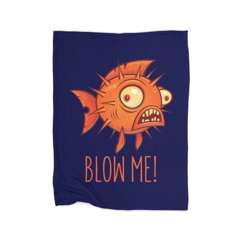 Blow Me Porcupine Blowfish Home Blanket by Fizzgig's Artist Shop