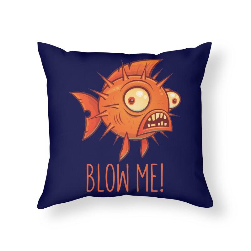 Blow Me Porcupine Blowfish Home Throw Pillow by Fizzgig's Artist Shop