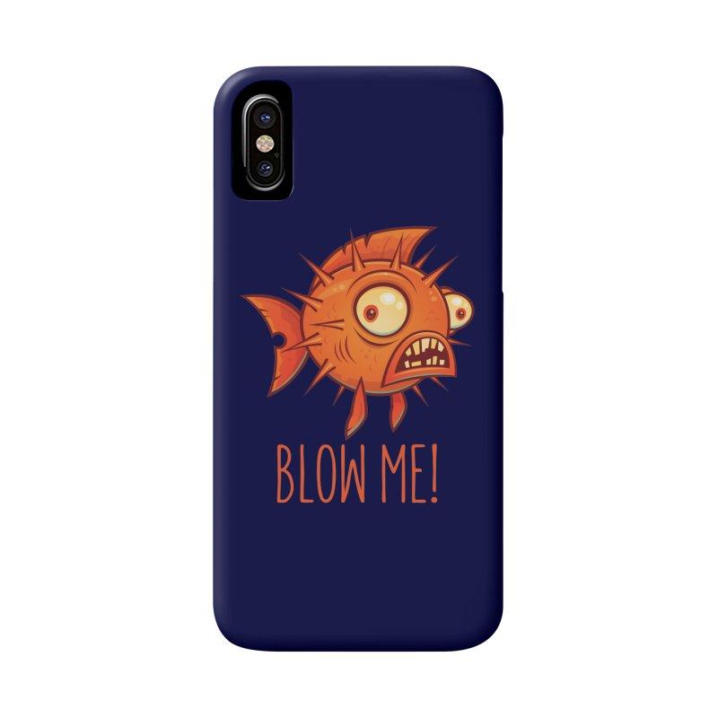 Blow Me Porcupine Blowfish Accessories Phone Case by Fizzgig's Artist Shop