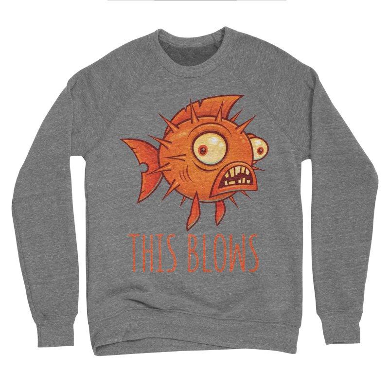 This Blows Porcupine Blowfish Women's Sponge Fleece Sweatshirt by Fizzgig's Artist Shop