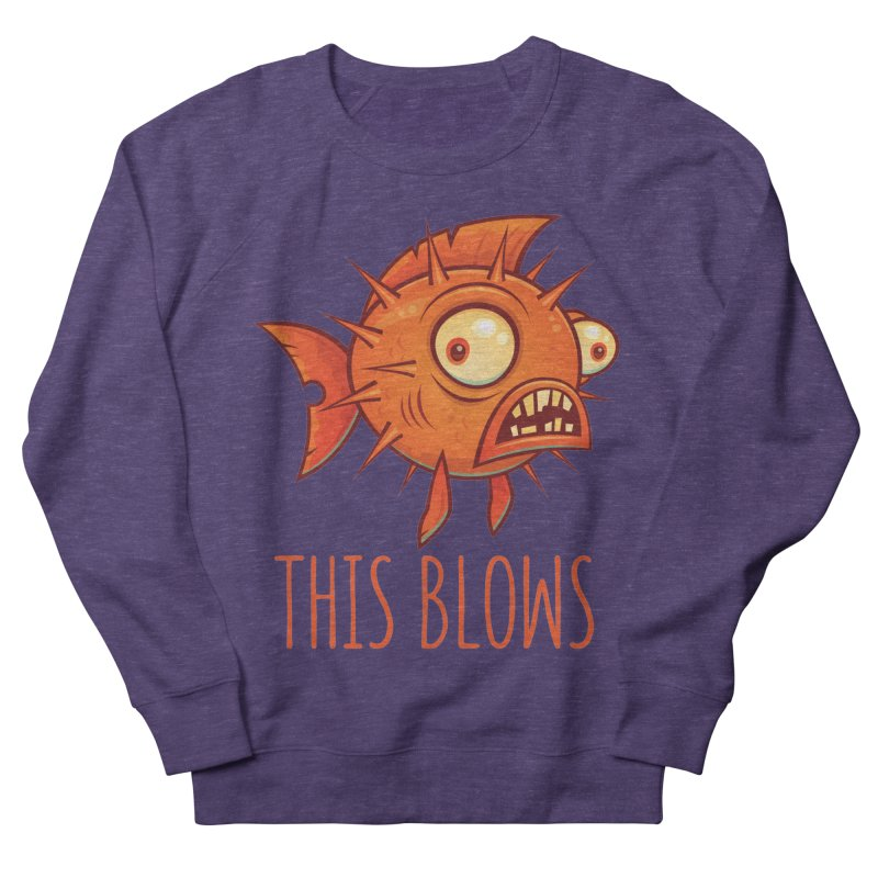 This Blows Porcupine Blowfish Men's French Terry Sweatshirt by Fizzgig's Artist Shop