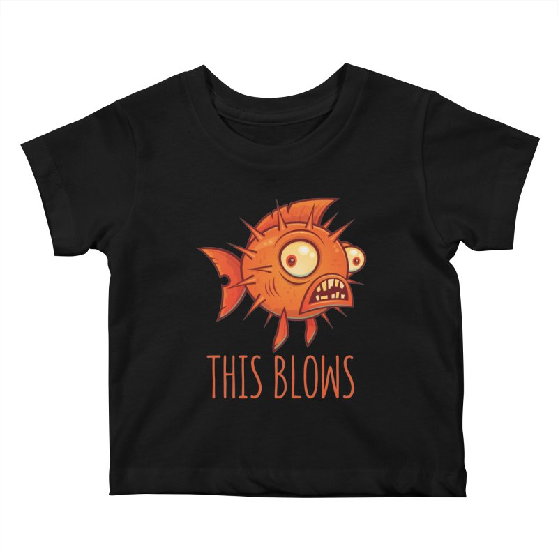 This Blows Porcupine Blowfish Kids Baby T-Shirt by Fizzgig's Artist Shop