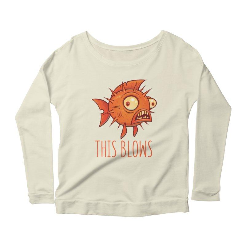 This Blows Porcupine Blowfish Women's Scoop Neck Longsleeve T-Shirt by Fizzgig's Artist Shop