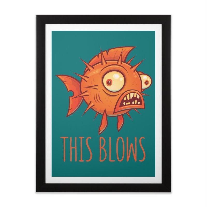 This Blows Porcupine Blowfish Home Framed Fine Art Print by Fizzgig's Artist Shop
