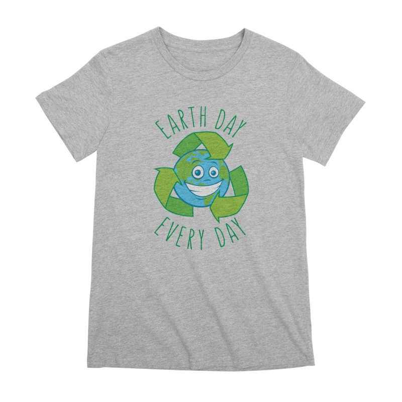 Earth Day Every Day Recycle Cartoon Women's Premium T-Shirt by Fizzgig's Artist Shop
